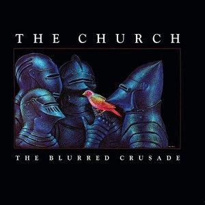 The Blurred Crusade (30th Anniversary Remaster)