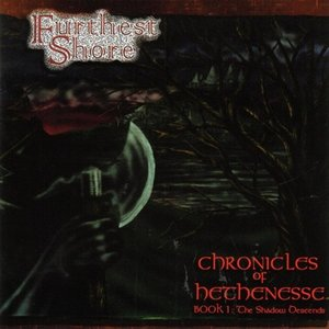 Chronicles Of Hethenesse - Book 1: The Shadow Descends