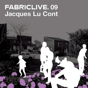 Fabriclive 09: Jacques Lu Cont