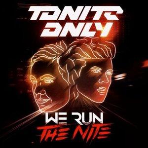 We Run the Nite