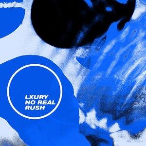 No Real Rush