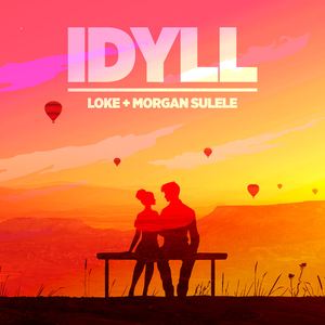 LOKE - Idyll