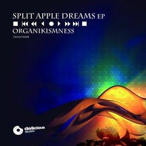 Split Apple Dreams