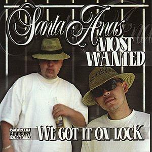 Santa Ana Most Wanted