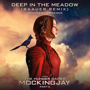 """Deep in the Meadow (Baauer Remix) [From """"The Hunger Games: Mockingjay, Pt. 2""""] - Single"""