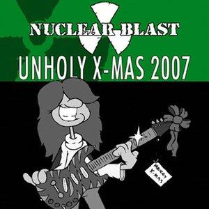 Nuclear Blast Presents Unholy X-Mas 2007