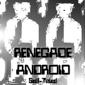 Renegade Android