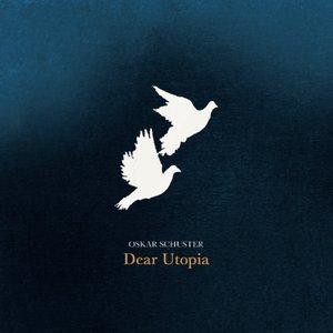 Dear Utopia