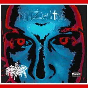 Killzwitch