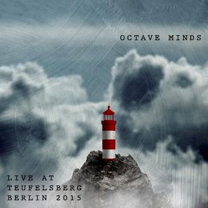 Octave Minds Live at Teufelsberg