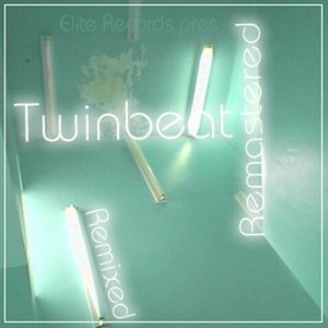 Twinbeat Remixed