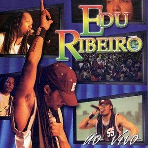 Edu Ribeiro (Ao Vivo)