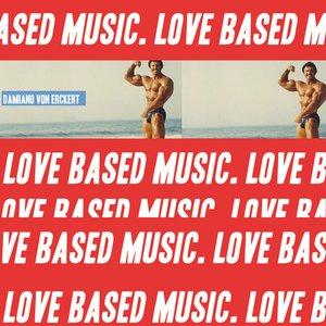 Love Based Music