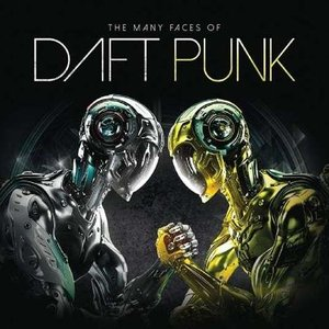 The Many Faces Of Daft Punk