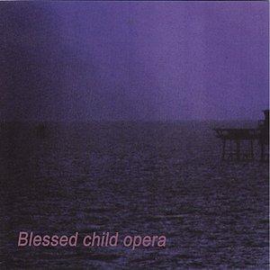 Blessed Child Opera