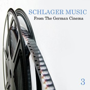 Schlager Music from the German Cinema, Vol. 3