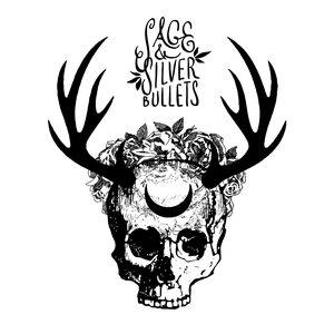 Sage & Silver Bullets