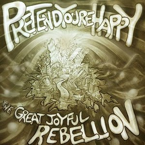 The Great Joyful Rebellion
