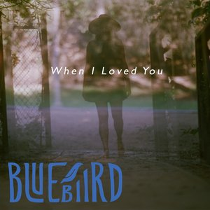 When I Loved You - EP