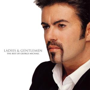 Ladies And Gentlemen... The Best Of George Michael