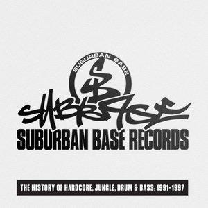 Suburban Base Records (The History of Hardcore, Jungle, Drum & Bass: 1991-1997)
