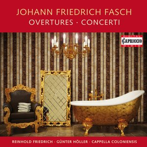 Fasch: Ouvertures - Concerti