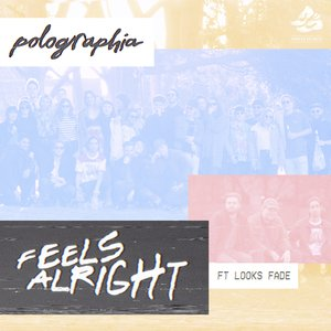 Feels Alright (feat. Looks Fade)