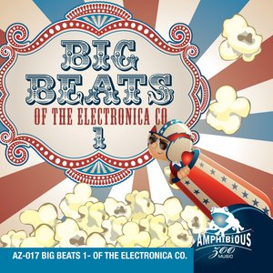 Big Beats 1- Of the Electronica Company