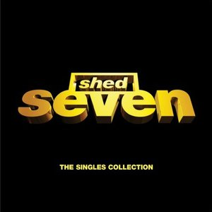 Shed Seven / The Singles Collection