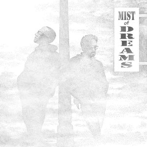 Mist Of Dreams
