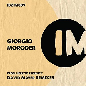 From Here to Eternity (David Mayer Remixes)