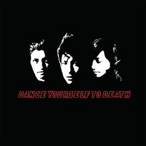 Dance Yourself to Death - EP