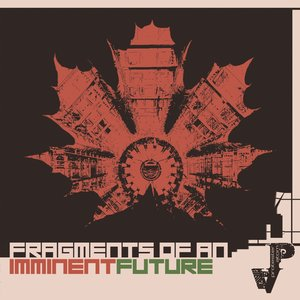 Fragments of an imminent future