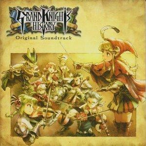 GRAND KNIGHTS HISTORY Original Soundtrack