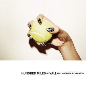 Hundred Miles (feat. Gabriela Richardson) - Single