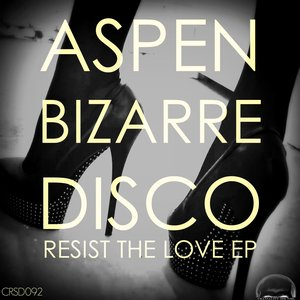 Resist The Love EP