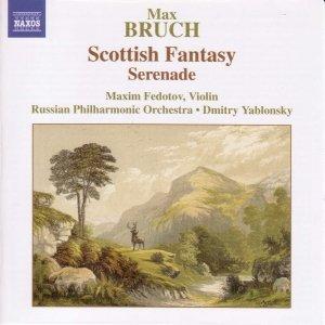 BRUCH: Scottish Fantasy, Op. 46 / Serenade, Op. 75