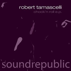 Chock' N Roll - EP