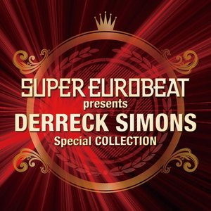 Super Eurobeat Presents Derreck Simons Special Collection