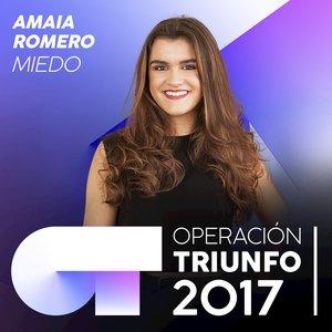 Miedo (Operación Triunfo 2017)