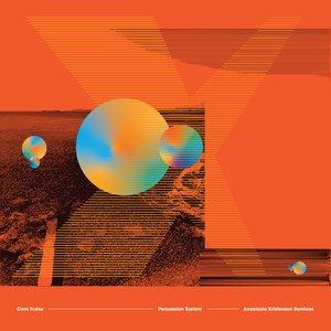 Persuasion System (Anastasia Kristensen Remixes) - Single