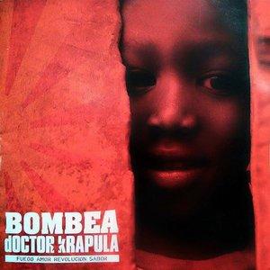 Bombea (Fuego Amor Revolución Sabor)
