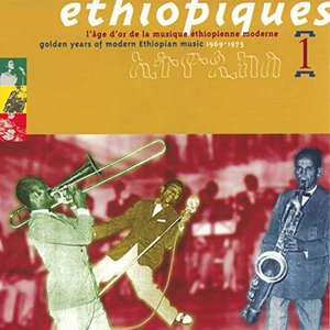 Best of Ethiopiques - Golden Years of Ethiopian Music