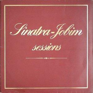Sinatra-Jobim Sessions