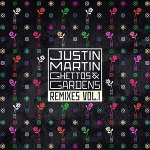 Ghettos & Gardens Remixes Vol. 1