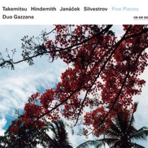 Takemitsu, Hindemith, Janáček, Silvestrov: Five Pieces