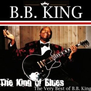 The King of Blues: The Very Best of BB King
