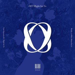 Love Synonym #2 : Right for Us