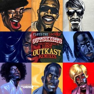 Outskirts: The Unofficial Lost Outkast Remixes