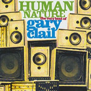 Human Nature - The Very Best Of Gary Clail